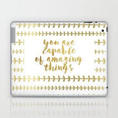 You Are Capable Of Amazing Things Laptop & iPad Skin