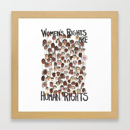 Women's rights are human rights Framed Art Print
