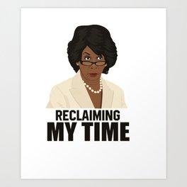 Reclaiming My Time Shirt Original Art Print