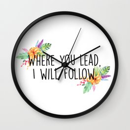 Gilmore Girls - Where you lead Wall Clock