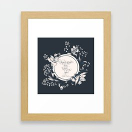 Dinna be afraid, there's the two of us now. Jamie Fraser Framed Art Print
