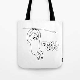 chill out, from sloth Tote Bag
