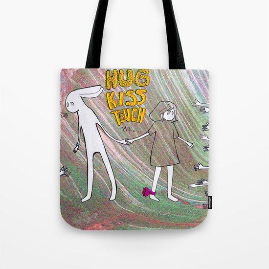 Hug, Kiss, Touch me Tote Bag