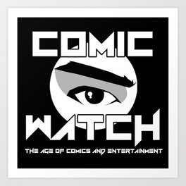 Comic Watch v4 Art Print