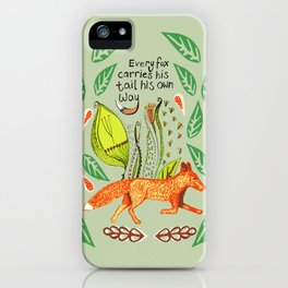 Every Fox...fox, sayings, typography, quote, nature, leaves iPhone Case