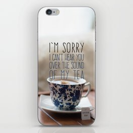 Shhhh. Tea. iPhone Skin