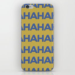 Laugh Out Loud iPhone Skin