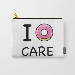 I donut care Carry-All Pouch