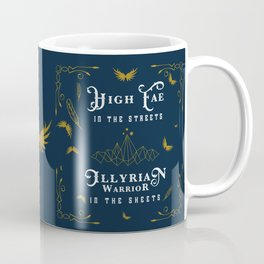 HIGH FAE IN THE STREETS Coffee Mug