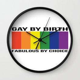 Gay by Birth - Wide - BLACK Wall Clock