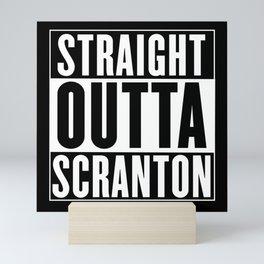 Straight Outta Scranton Mini Art Print
