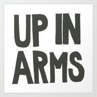 UP IN ARMS Art Print