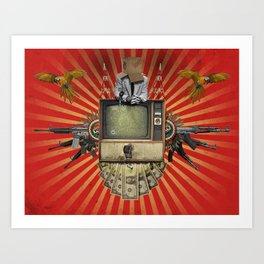 The Revolution Will Not Be Televised! Art Print