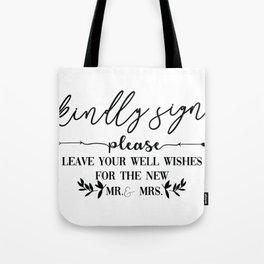 Kindly Sign Tote Bag