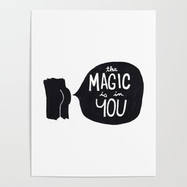 The magic is in you Poster