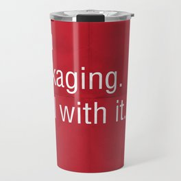 Yes, I am obsessed with packaging. Deal with it. Travel Mug