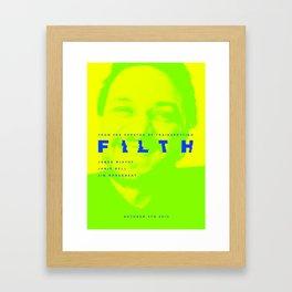Filth Framed Art Print