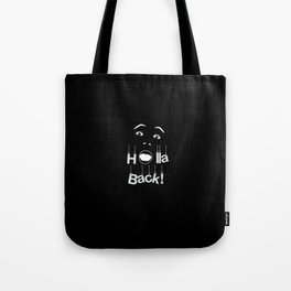 Holla Back: Black Tote Bag
