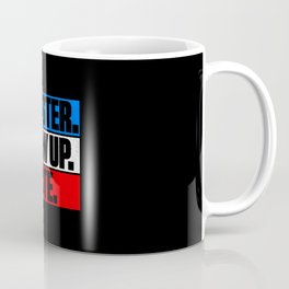 Register Show Up Vote Election Day Coffee Mug