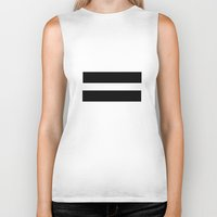 equality Biker Tanks featuring Equality  by Jeef