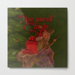 Have yourself a Witchy Yule Metal Print