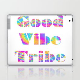 Good Vibe Tribe Laptop & iPad Skin