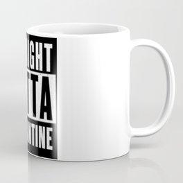 Straight Outta Quarantine Coffee Mug