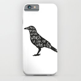 Because we don't have wings... iPhone Case