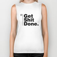 get shit done Biker Tanks featuring Get Shit Done - Inverse by DPain