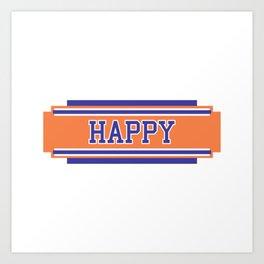 HAPPY001.PNG Art Print