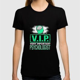 VIP Very Important Psychologist Therapist T-shirt