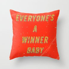 Everyone's a Winner, Baby – A Hell Songbook Edition Throw Pillow