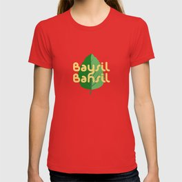How do you say basil? Modern Art for Foodie, Chef, Kitchen & Restaurant T-shirt