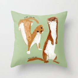 Funny Weasel ( Mustela nivalis ) Throw Pillow