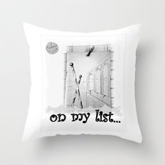 I haven't been everywhere, but it's on my list. Throw Pillow