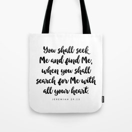 Jeremiah 29:13 - Bible Verse Tote Bag