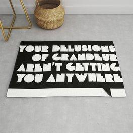 Your Delusions of Grandeur Rug