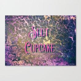 Nasty Girls: Slut Cupcake Canvas Print