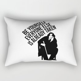 Be yourself everyone else is already taken. Rectangular Pillow