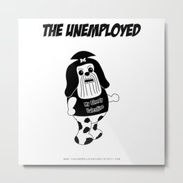 The Unemployed - Daffy Metal Print