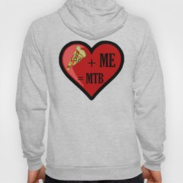 Pizza And Me Are MTB Hoody