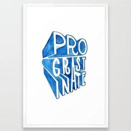 Procastinate Framed Art Print