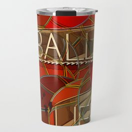ball si life Travel Mug