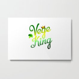 Vege King Metal Print