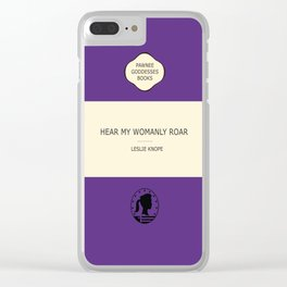 Hear my womanly roar- the book Clear iPhone Case
