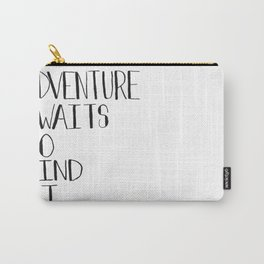 Adventure Awaits Go Find It Quote Carry-All Pouch