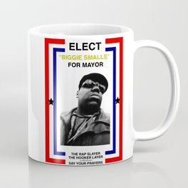 Biggie Smalls for Mayor Coffee Mug