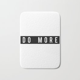 Do More Motivational Fitness Gym Workout Bath Mat