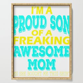 Stay proud with your freaking awesome mom with this perfect gift material! Grab it now! Serving Tray