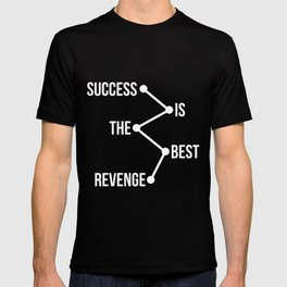 Success is the Best Revenge Light T-shirt